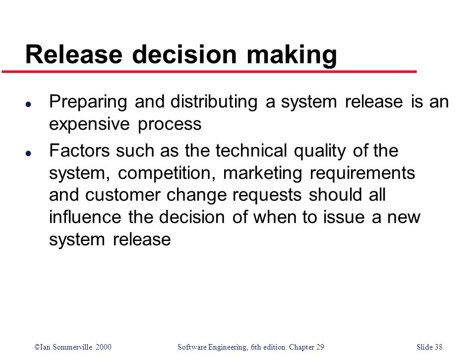 Release decision making