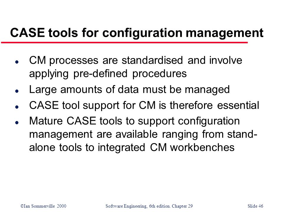 CASE tools for configuration management