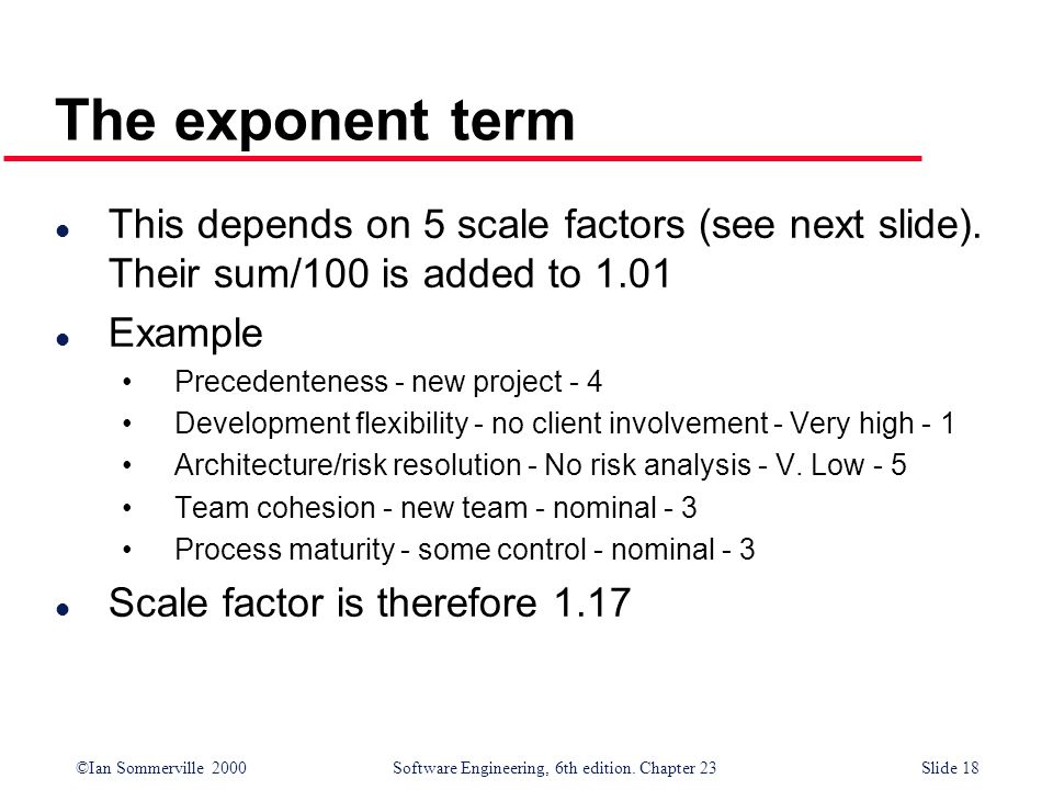 The exponent term This depends on 5 scale factors (see next slide). Their sum/100 is added to 1.01.