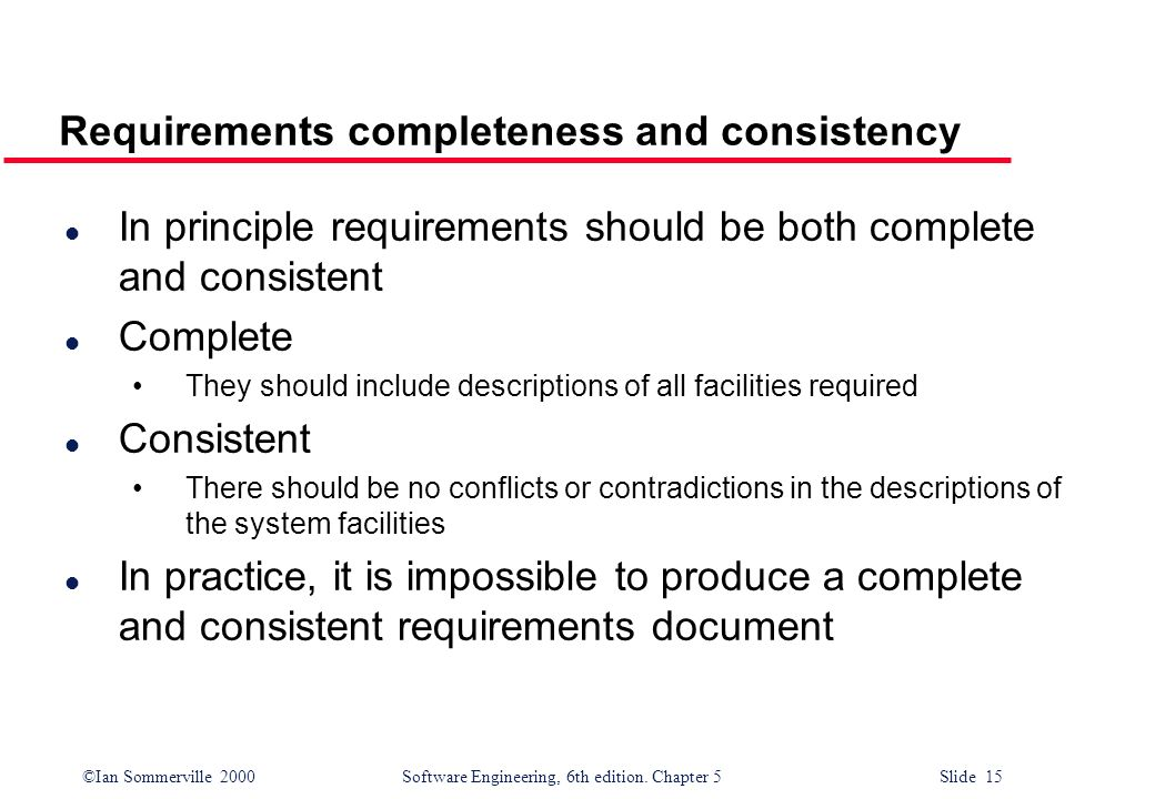 Requirements completeness and consistency