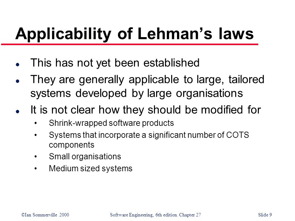 Applicability of Lehman's laws