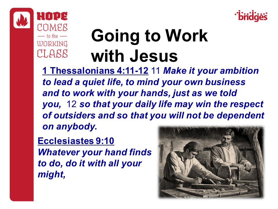 Going to Work with Jesus