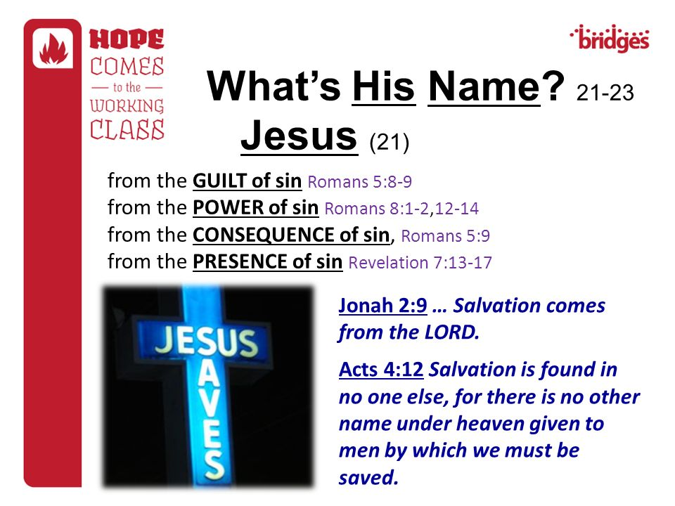 What's His Name Jesus (21) from the GUILT of sin Romans 5:8-9
