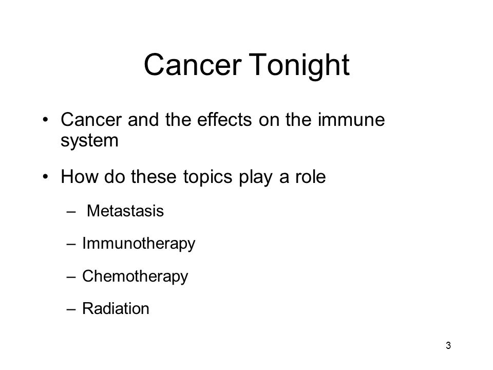 Cancer Tonight Cancer and the effects on the immune system