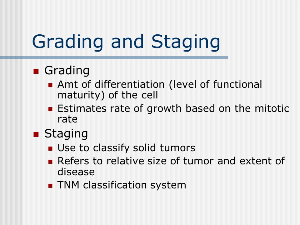 Grading and Staging Grading Staging