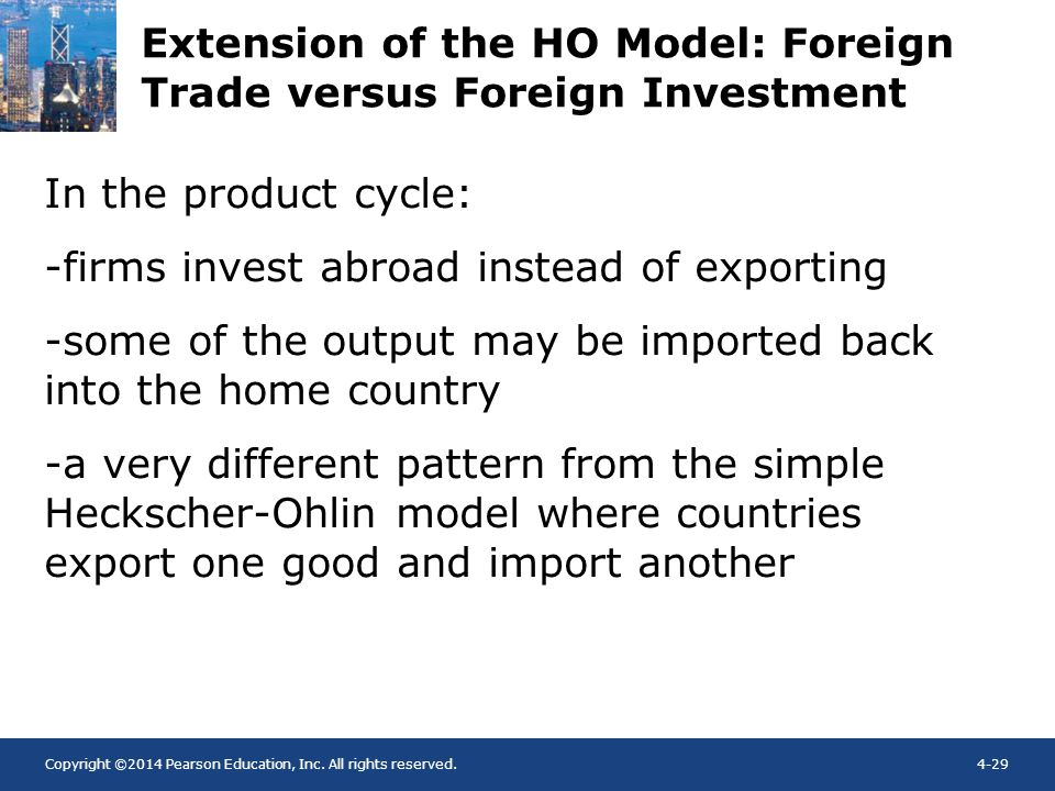 Extension of the HO Model: Foreign Trade versus Foreign Investment