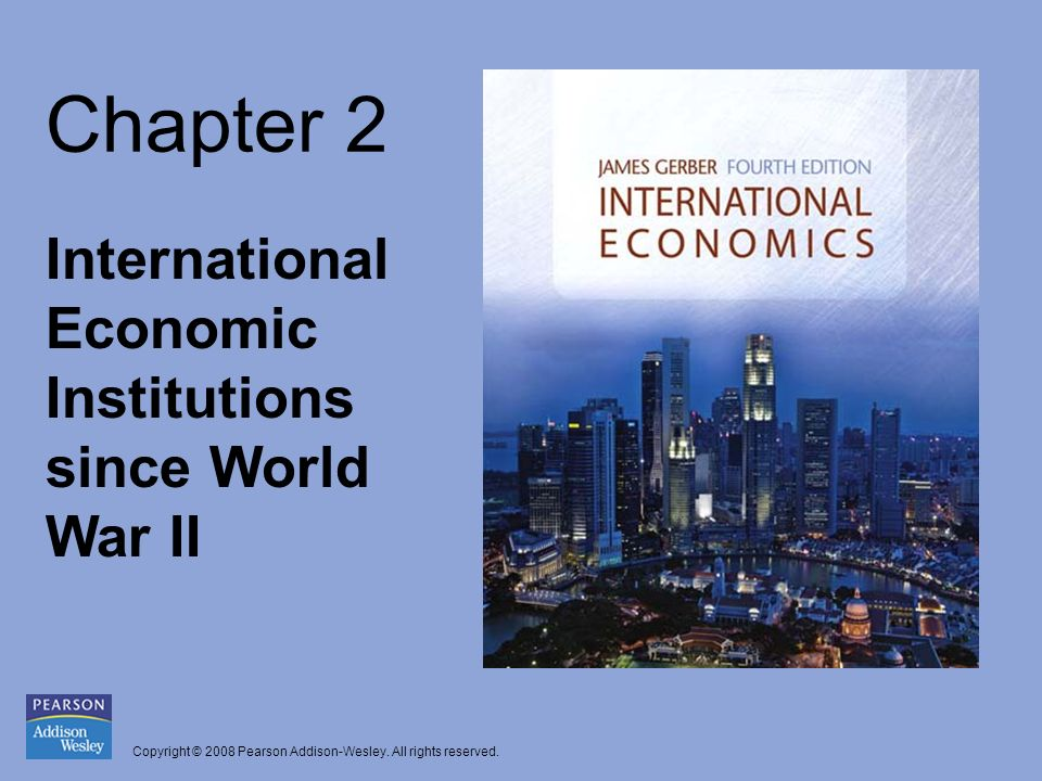 Chapter 2 International Economic Institutions since World War II