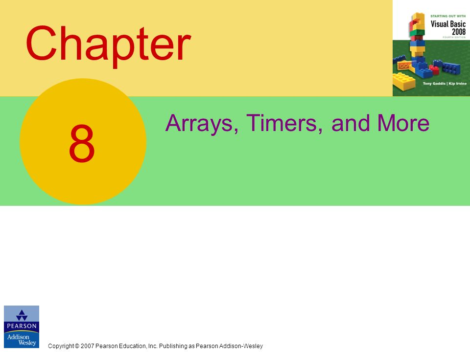 8 Chapter Arrays, Timers, and More