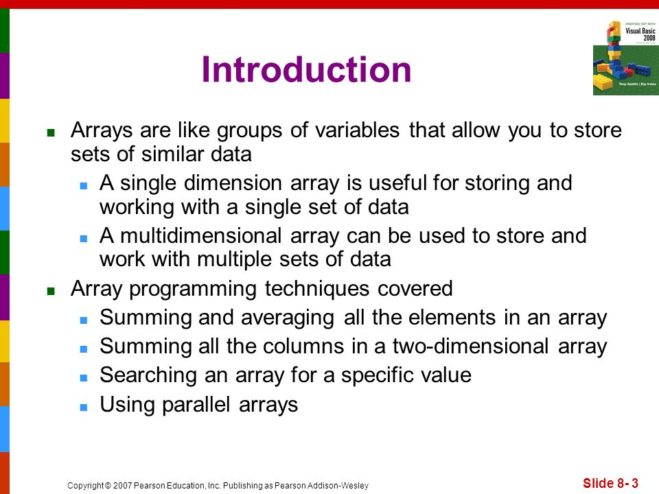Introduction Arrays are like groups of variables that allow you to store sets of similar data.