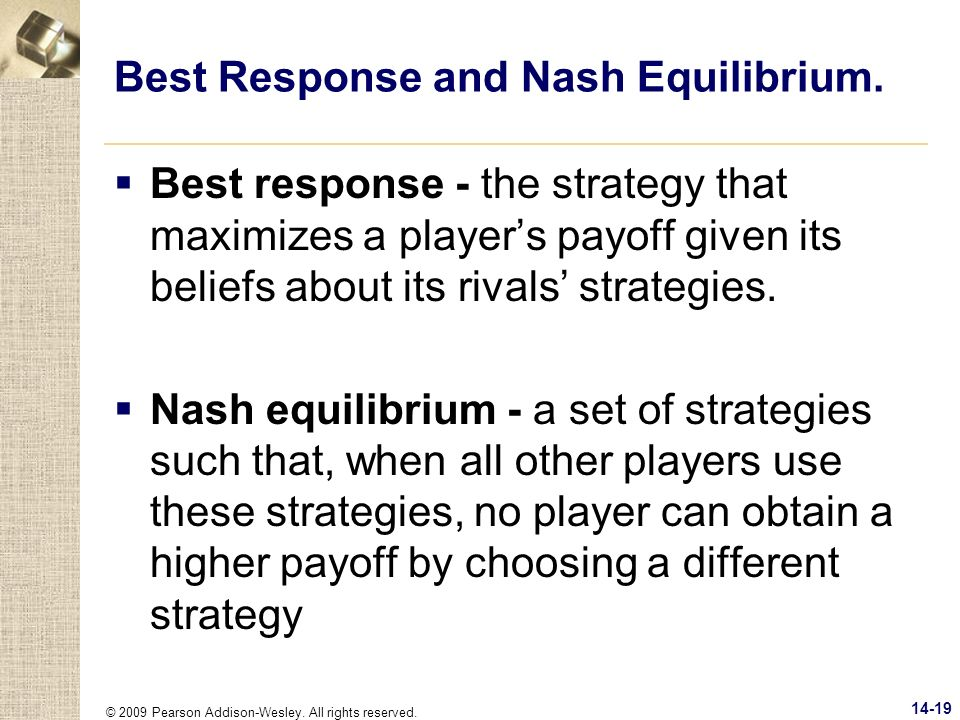 Best Response and Nash Equilibrium.