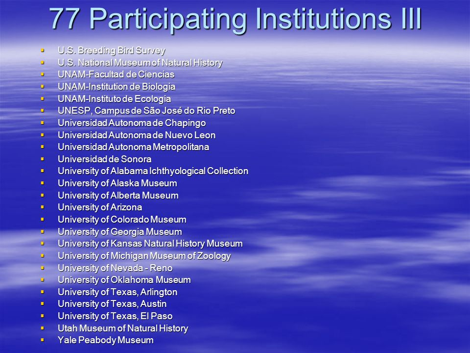 77 Participating Institutions III