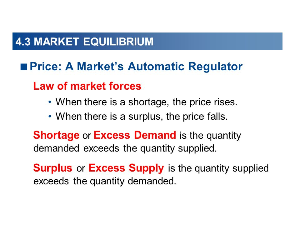 Price: A Market's Automatic Regulator