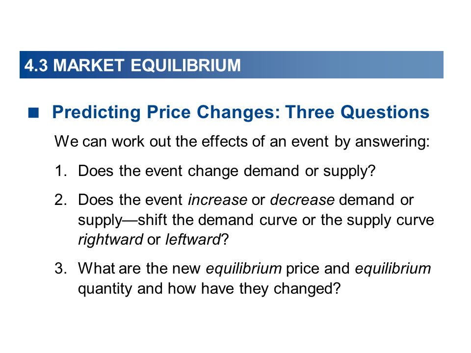 Predicting Price Changes: Three Questions