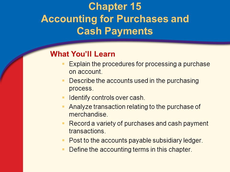 Chapter 15, Section 1 Purchasing Items Needed by a Business