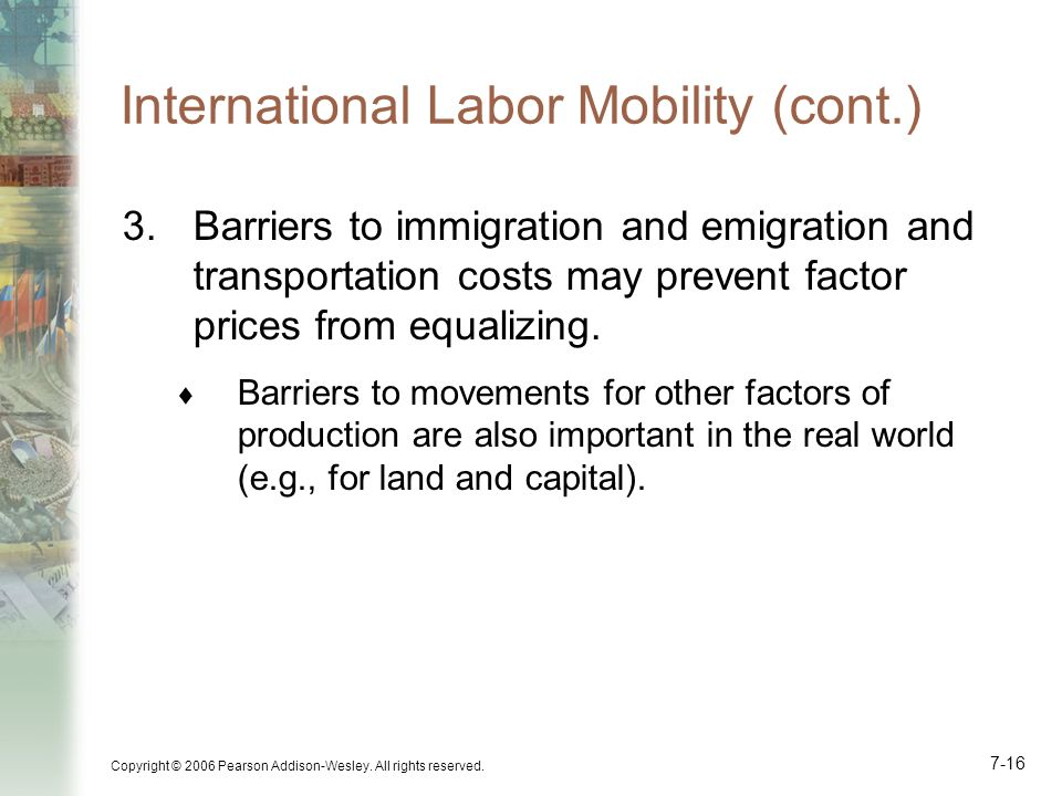 International Labor Mobility (cont.)