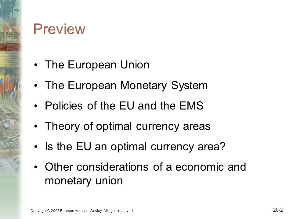 Preview The European Union The European Monetary System