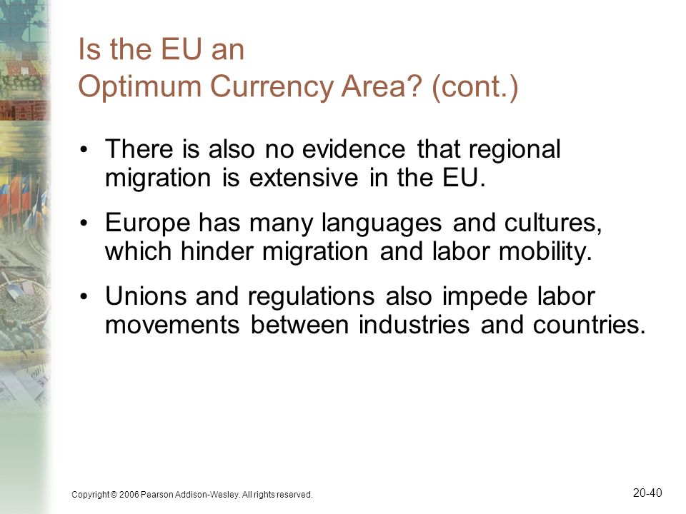 Is the EU an Optimum Currency Area (cont.)
