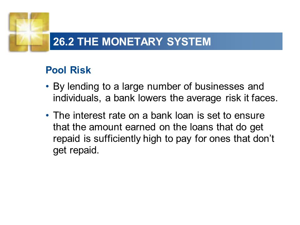26.2 THE MONETARY SYSTEM Pool Risk
