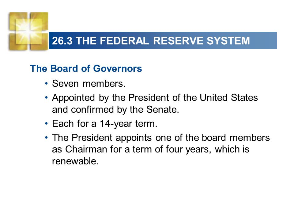 26.3 THE FEDERAL RESERVE SYSTEM