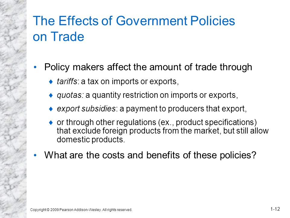 The Effects of Government Policies on Trade