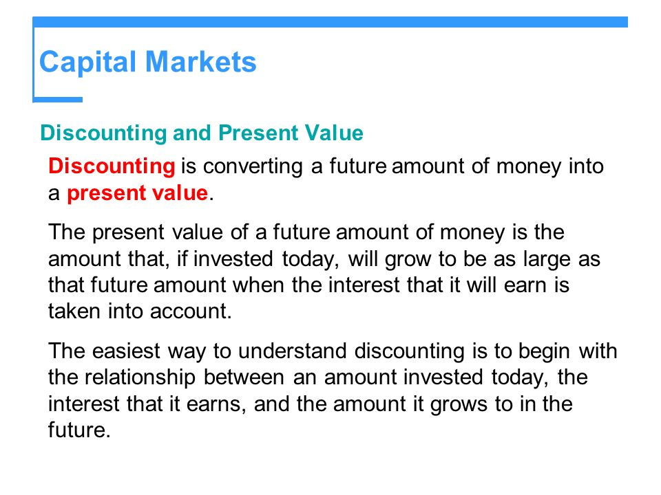 Capital Markets Discounting and Present Value