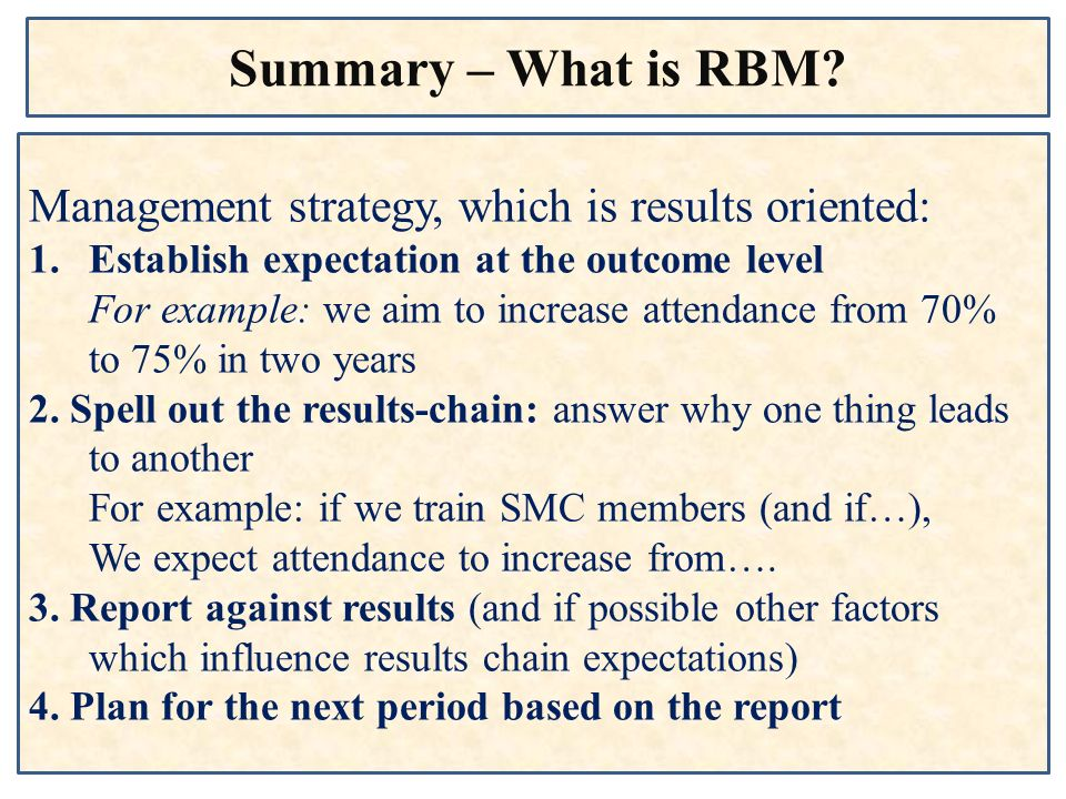 Summary – What is RBM Management strategy, which is results oriented: