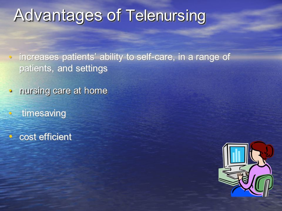 advantages of telenursing for nurses