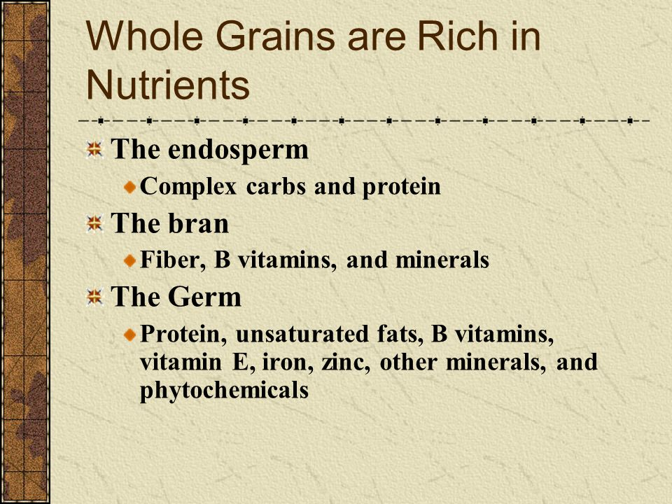 Whole Grains are Rich in Nutrients