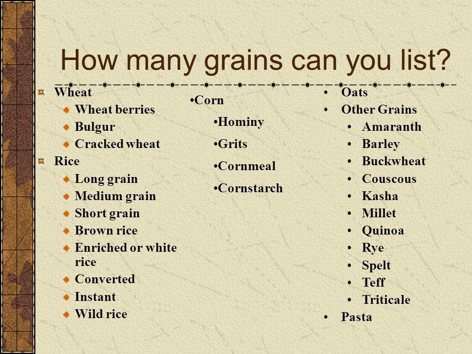 How many grains can you list