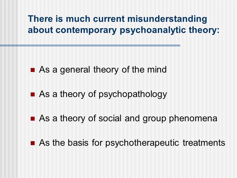 As a general theory of the mind As a theory of psychopathology