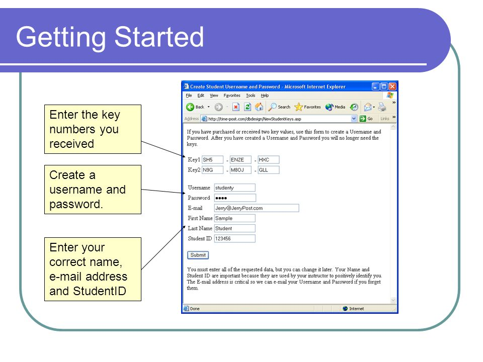 Getting Started Enter the key numbers you received