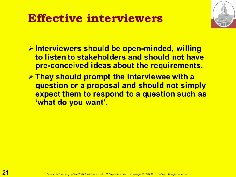 Effective interviewers
