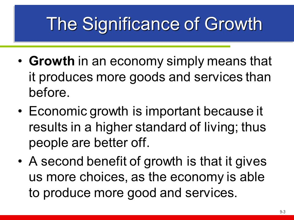 The Significance of Growth
