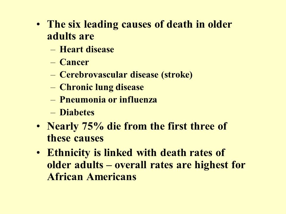 The six leading causes of death in older adults are