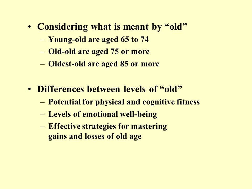 Considering what is meant by old