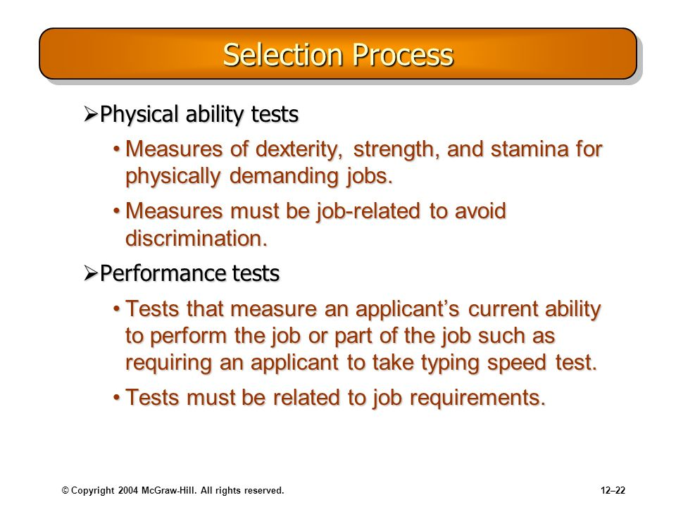 Selection Process Physical ability tests