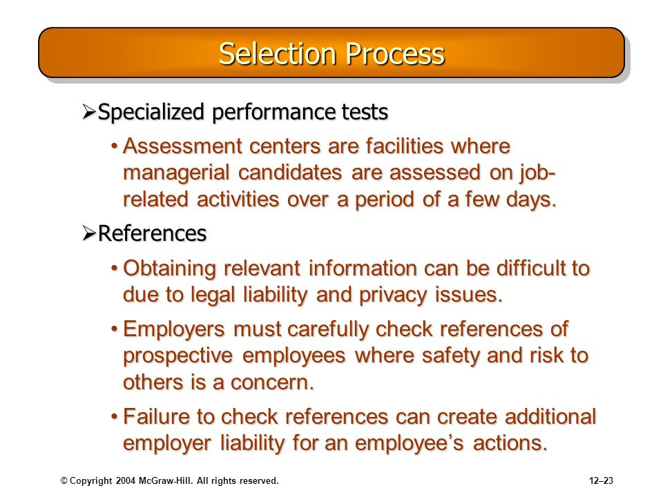 Selection Process Specialized performance tests