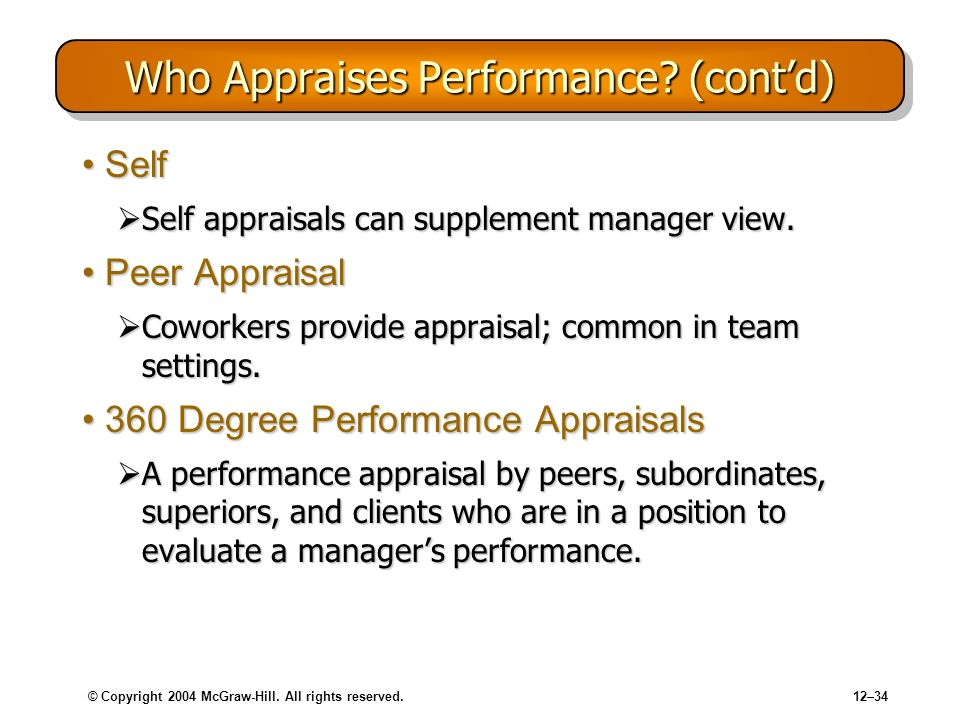 Who Appraises Performance (cont'd)