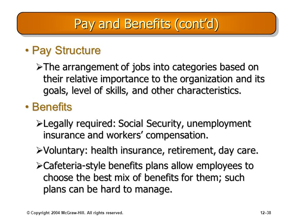 Pay and Benefits (cont'd)