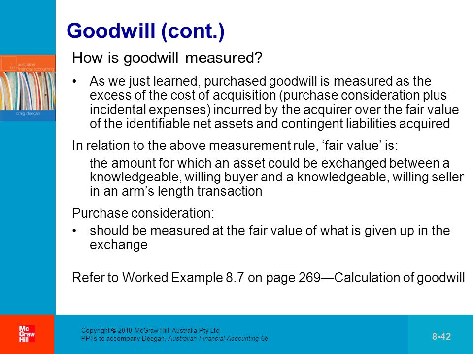 Goodwill (cont.) How is goodwill measured