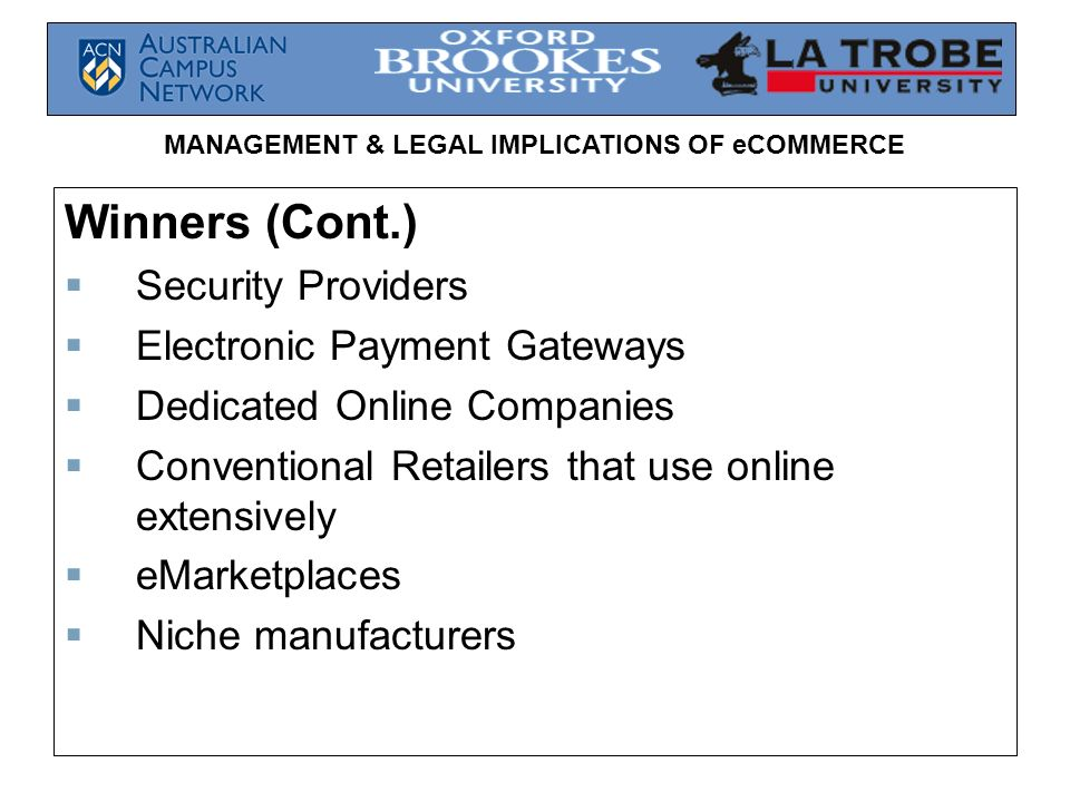 Winners (Cont.) Security Providers Electronic Payment Gateways