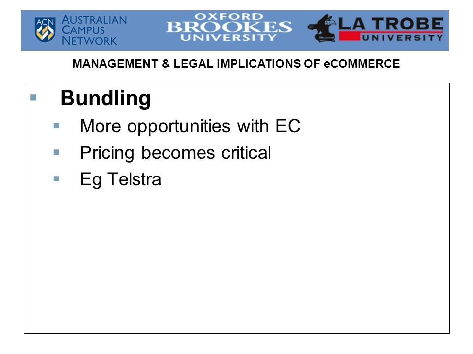 Bundling More opportunities with EC Pricing becomes critical