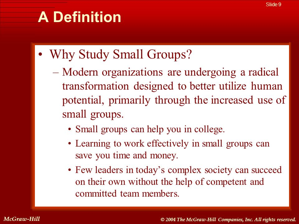 A Definition Why Study Small Groups