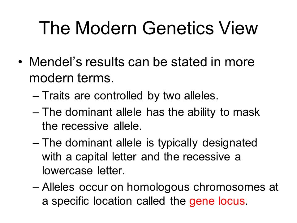 The Modern Genetics View