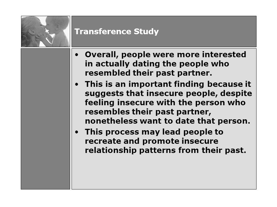 transference in dating dating someone intense