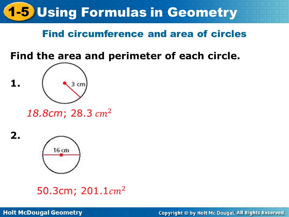 Find circumference and area of circles