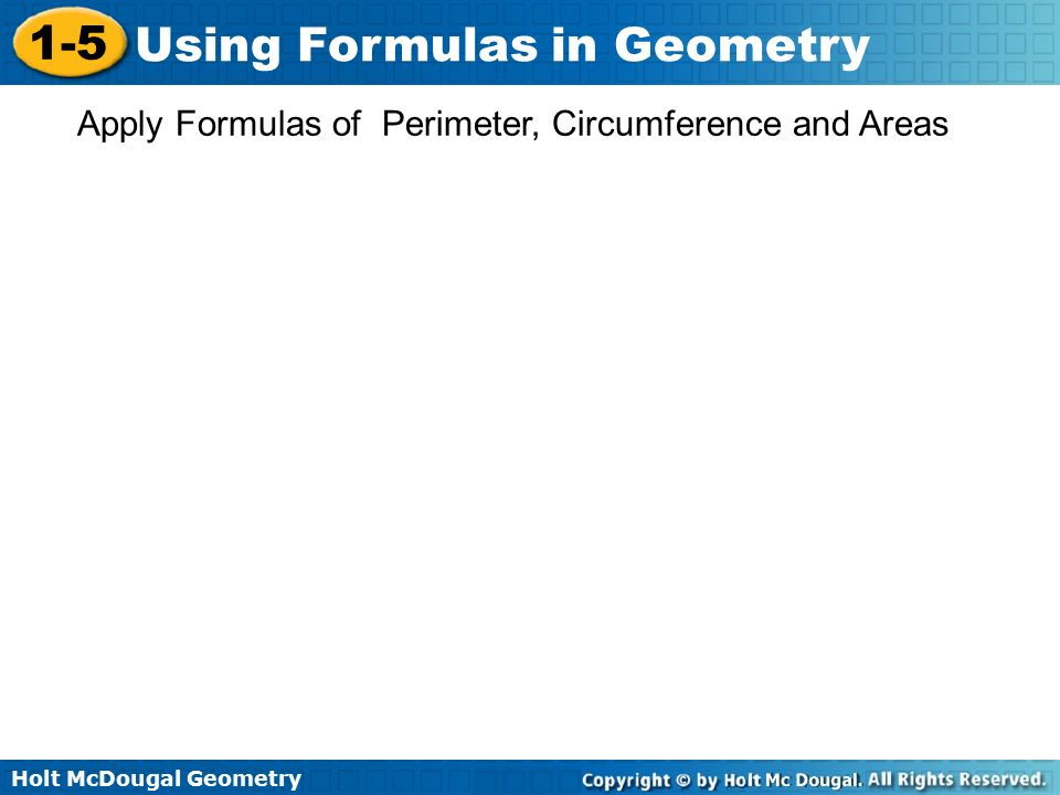 Apply Formulas of Perimeter, Circumference and Areas