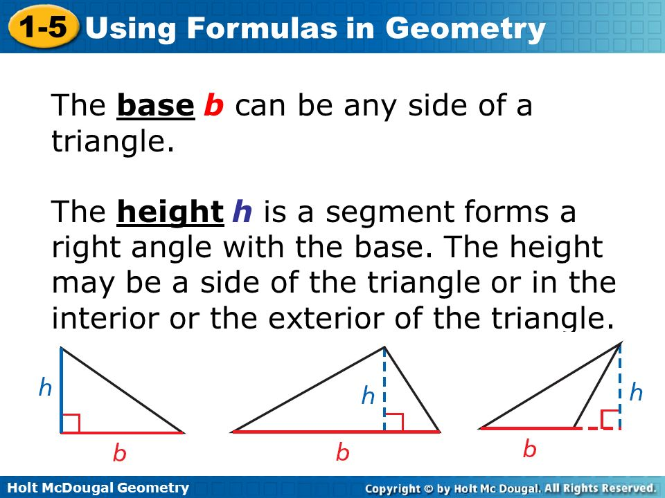 The base b can be any side of a triangle.
