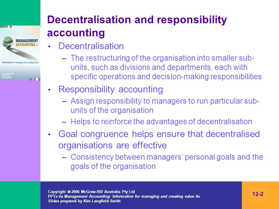 Decentralisation and responsibility accounting
