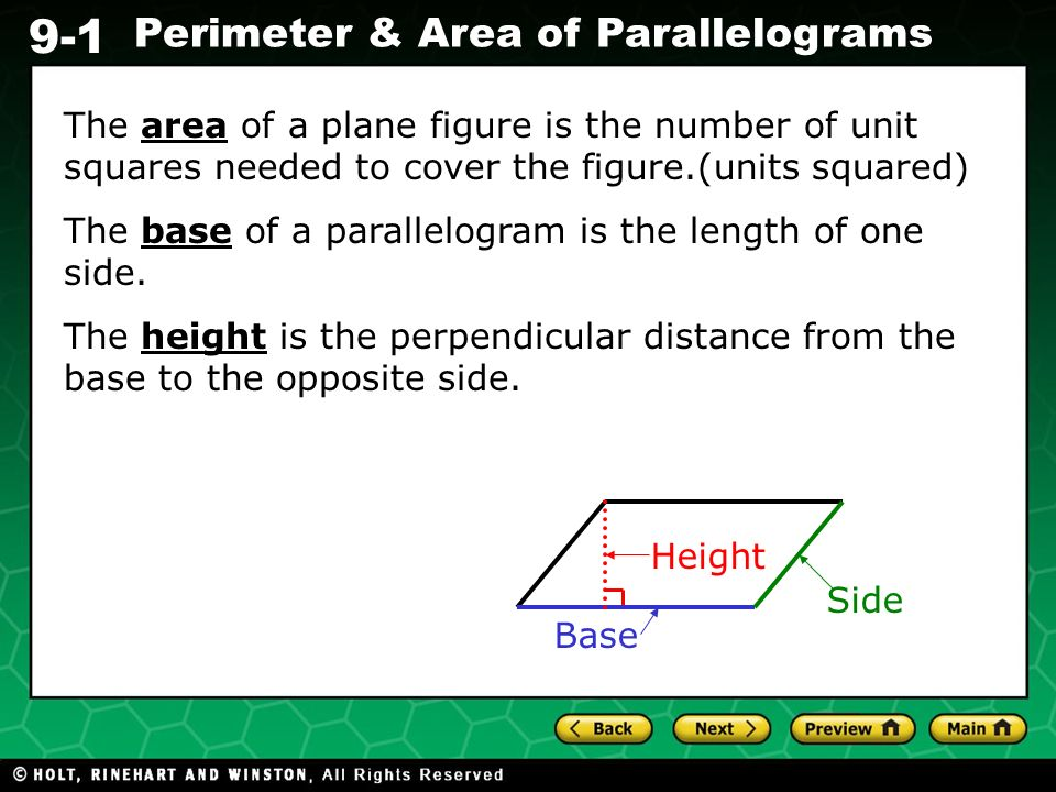 The area of a plane figure is the number of unit squares needed to cover the figure.(units squared)